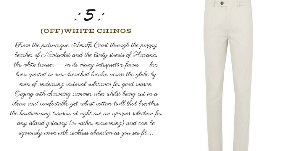 Desert Island Essentials #5: Cotton-Twill Chinos/Trousers (Private-White-VC)