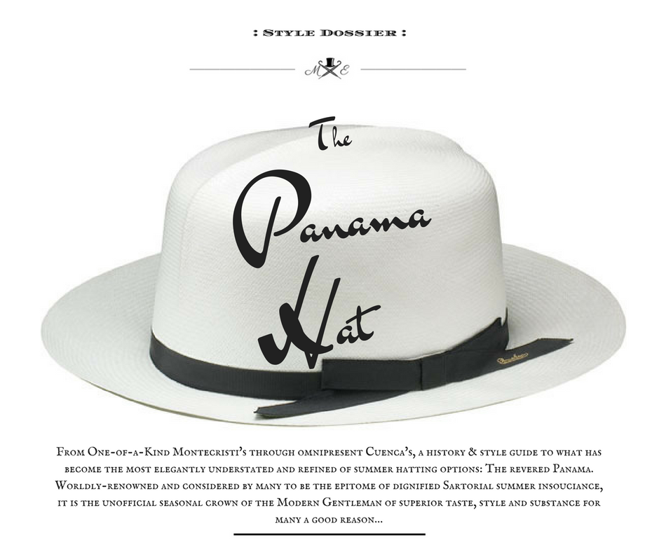 the-panama-hat-a-sartorial-dossier-and-styling-guide (monk + eero)